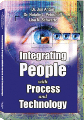 Integrating People with Process and Technology: Gaining Employee Acceptance of Technology Initiatives - by Dr. Jon Anton, Dr. Natalie L. Petouhoff, and Lisa M. Schwartz