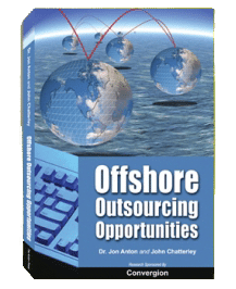 Offshore Outsourcing Opportunities - by Dr. Jon Anton and John Chatterley